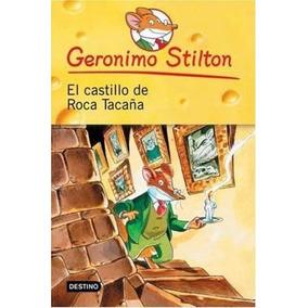 Libro 4. El Castillo De Roca Taca¤a De Geronimo Stilton