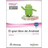 Libro El Gran Libro De Android 6ta Ed Tomás Alfaomega