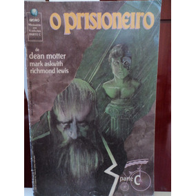 Hq-o Prisioneiro:parte C:dean Motter,mark Askwith,richmond