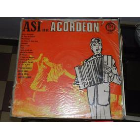 * Vinilo 2245 - Asi Es El Acordeon - Varios Inter. Microfon
