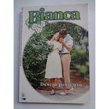 Livro Bianca Desejo Perigoso Rosemary Carter Nº 89