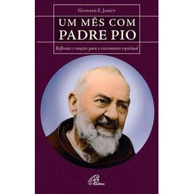 Um Mes Com Padre Pio