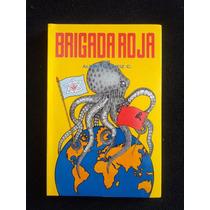 Brigada Roja Alberto Ortiz Colina Borrego Bochaca