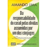 Da Responsabilidade Do Casal Pelas Dividas Assumidas Por ...