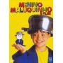 Dvd - Menino Maluquinho - O Filme - ( Da Obra De Ziraldo )