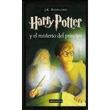 Libro 6. Harry Potter Y El Misterio Del Principe (encuadern