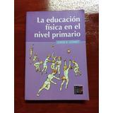 Libro La Educacion Fisica En El Nivel Primario