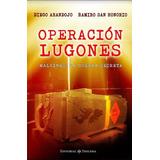 Operación Lugones Malvinas: La Guerra Secreta