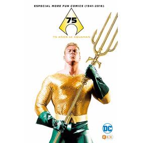 More Fun Comics (1941-2016): 75 Años De Aquaman
