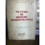 Tratado De Derecho Administrativo Tomo 1 ( Marienhoff)