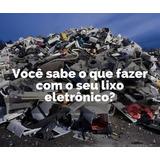 Como Montar Reciclagem De Lixo Eletronico Sebrae