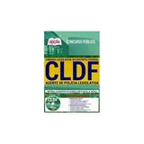 Concurso Cldf 2018   Agente De Polícia Legislativa