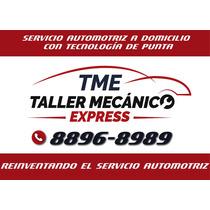 Taller Mecanico Express Llegamos Hasta Tu Casa U Oficina..