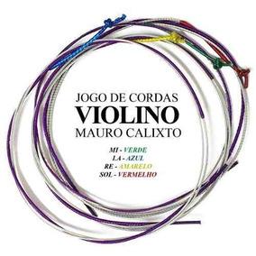5 Jogos Cordas Violino Mauro Calixto Frete Gràtis***