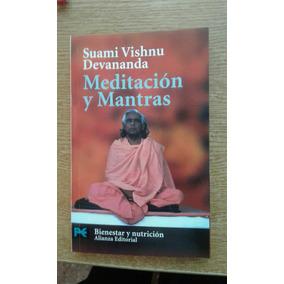 Meditación Y Mantras. Suami Vishnu Devananda