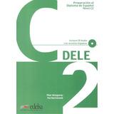 Preparacion Al Diploma - Dele C2 Superior Libro + Cd - Nueva