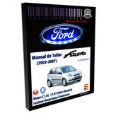 Manual De Taller Servicio Ford Fiesta Motor Zetec Rocam 1.6