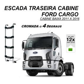 Escada Traseira Caminhão Ford Cargo 2011...cromada Cab Baixa