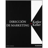 Direccion De Marketing 14ª Ed Kotler Pearson Nuevo