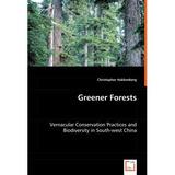 Greener Forests; Christopher Hakkenberg