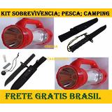 Kit Lanterna + Faca P/ Camping;pesca;sobrevivencia + Frete