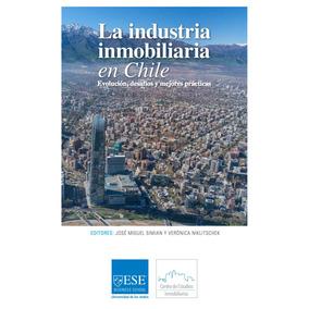 La Industria Inmobiliaria En Chile