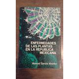 Libro Enfermedades Plantas República Mexicana. 1974