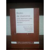 Arias - Flores - Porlán - Redes De Maestros Una Alternativa