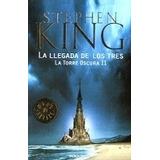 Libros Universal La Llegada De Los Tres Autor: King Stephen