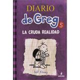 Diario De Greg #5. La Horrible Realidad