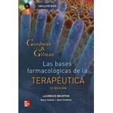Goodman Gilman Bases Farmacologicas Terapeutica Libro Nuevo