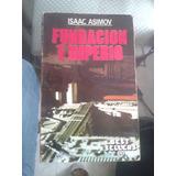 Fundación E Imperio. Isaac Asimov