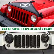 Kit Jeep Wrangler 2007 A 17 Grade + Aro De Farol + Capa Capô