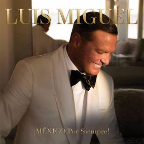 Cd Luis Miguel Mexico Por Siempre Cd Nuevo Original Stock