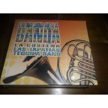 Cd Lo Mejor De La Banda Las Tapatias Tequila Band La Costeña