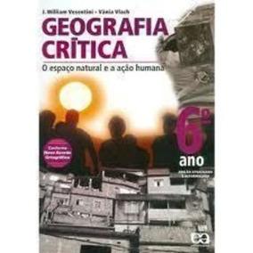 Livro Geografia Crítica - 6º Ano Vesentini - Vânia Vlach
