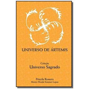 Universo De Artemis - Colecao Universo Sagrado