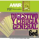 Manual Amir 6ed Digestivo Y Cirugia General Pdf