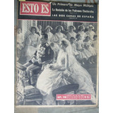 Casamiento Rainiero Grace Kelly Arte Moderno / Esto Es 1956