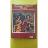 Curso De Teología Moral, Ricardo Sada