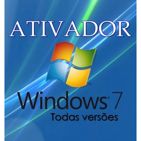 Ativador Do Windows 7 Todas As Versões Envio Imediato Gratis