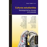 Culturas Estudiantiles Carina Kaplan (myd)