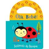 Livrinho De Banho Olá Bebê! Animais Do Bosque