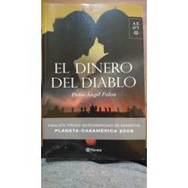 El Dinero Del Diablo- Pedro Angel Palou