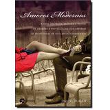Amores Modernos: A Vida Amorosa, Erótica E Sexual De Artist