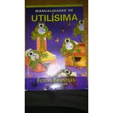 Manualidad De Utilisima - Fiesta Infantiles
