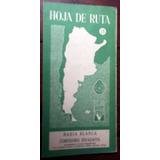 Aca Hoja De Ruta Bahia Blanca Comodoro Rivadavia En La Plata
