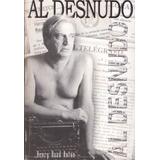 Al Desnudo Henry Raad Anton Libro En Ecuador