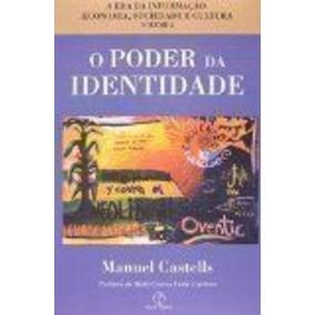 Livro O Poder Da Identidade - Vol. 2 Manuel Castells