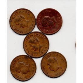 Monedas 5 Centavos Josefina Grande 1943 1944 1945 1946